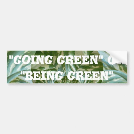 Hakuna Matata Going Green or being green cute Bumper Stickers