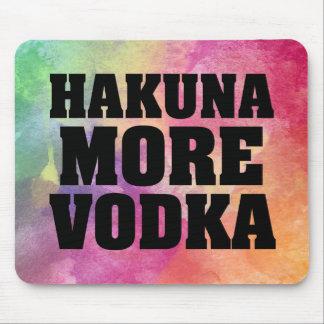 Hakuna More Vodka Funny Watercolor mouse pad