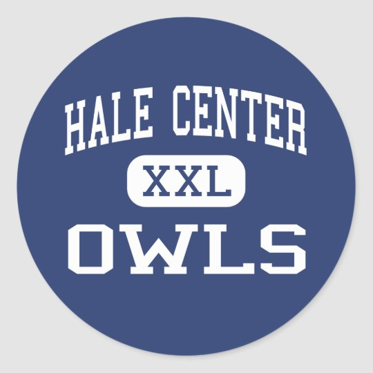 Hale Centre - Owls - High - Hale Centre Texas Classic Round Sticker