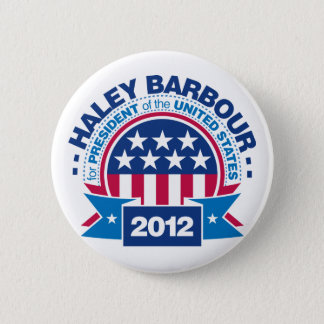 Haley Barbour for President 2012 2 Inch Round Button