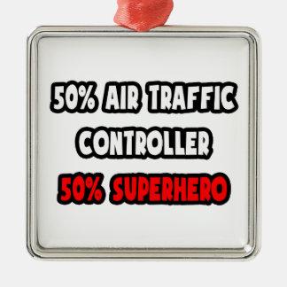 Half Air Traffic Controller ... Half Superhero Metal Ornament