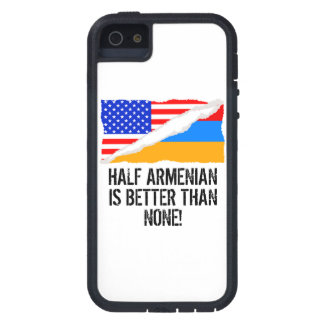 Half Armenian Is Better Than None iPhone 5 Case