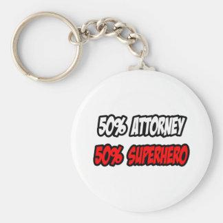Half Attorney...Half Superhero Keychain