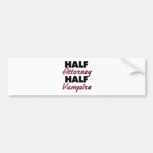 Half Attorney Half Vampire Bumper Sticker