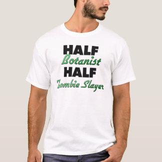 Half Botanist Half Zombie Slayer T-Shirt