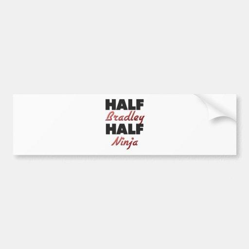 Half Bradley Half Ninja Bumper Stickers