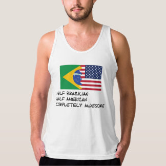 Half Brazilian Completely Awesome Tank Top