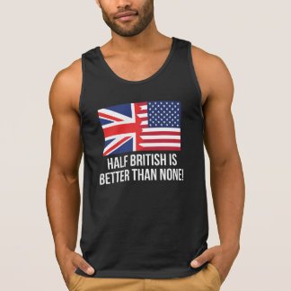Half British Is Better Than None