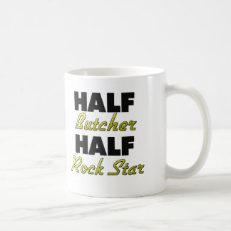 Half Butcher Half Rock Star Coffee Mug