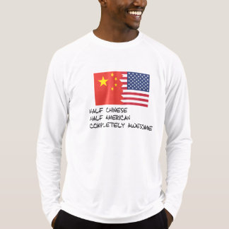 Half Chinese Completely Awesome T-Shirt