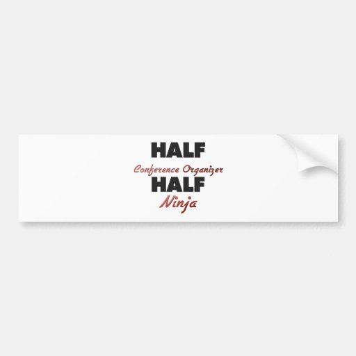 Half Conference Organizer Half Ninja Bumper Sticker