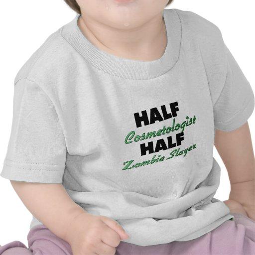Half Cosmetologist Half Zombie Slayer Shirts
