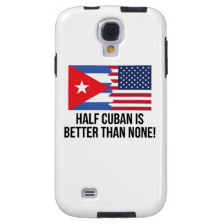 Half Cuban Is Better Than None