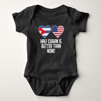 Half Cuban Is Better Than None Baby Bodysuit