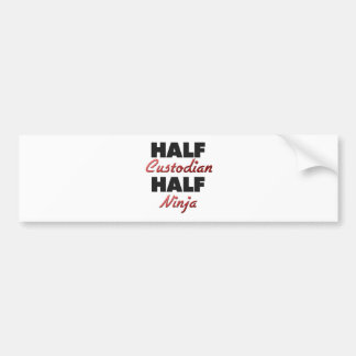 Half Custodian Half Ninja Bumper Sticker