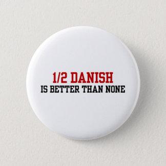 Half Danish 2 Inch Round Button