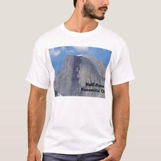 Half-Dome, Half-Dome Yosemite CA T-Shirt