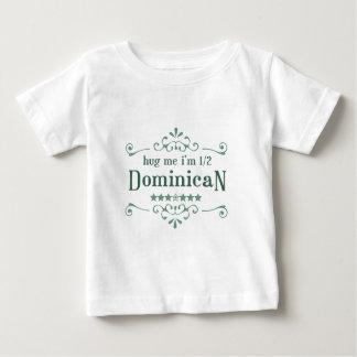 Half Dominican Baby T-Shirt