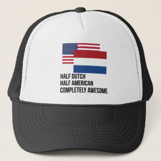 Half Dutch Completely Awesome Trucker Hat