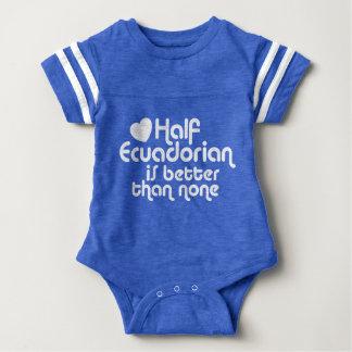 Half Ecuadorian Is Better Than None Baby Bodysuit