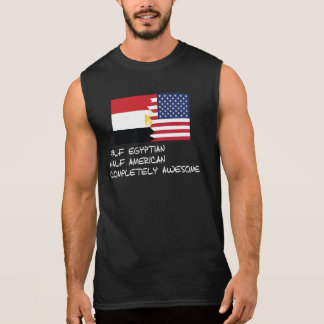 Half Egyptian Completely Awesome Sleeveless Shirt