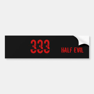 Half Evil Bumper Sticker