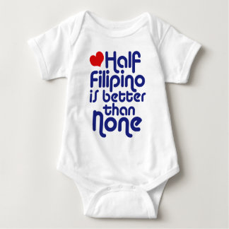 Half Filipino ... Baby Bodysuit