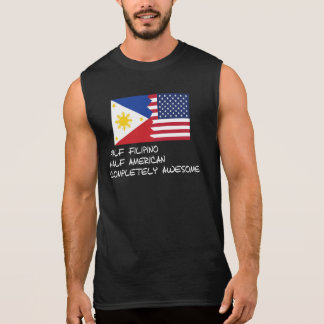 Half Filipino Completely Awesome Sleeveless Shirt