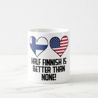 Half Finnish Is Better Than None Coffee Mug