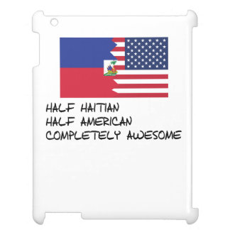 Half Haitian Completely Awesome iPad Cover