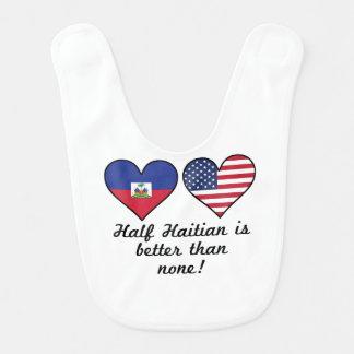 Half Haitian Is Better Than None Bib