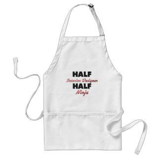 Half Interior Designer Half Ninja Aprons