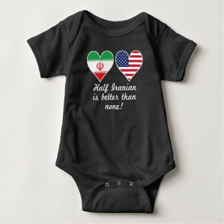 Half Iranian Is Better Than None Baby Bodysuit