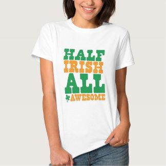 HALF IRISH ALL AWESOME funny St Patrick's day Tshirt