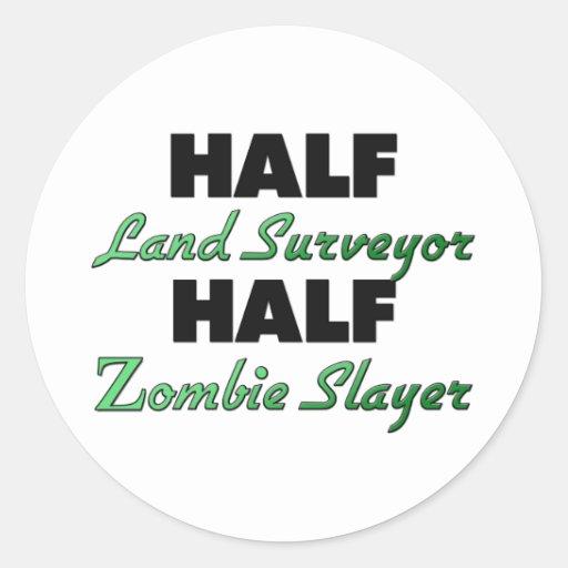 Half Land Surveyor Half Zombie Slayer Stickers