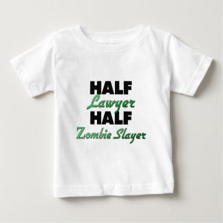 Half Lawyer Half Zombie Slayer Baby T-Shirt