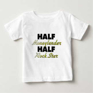 Half Moneylender Half Rock Star Baby T-Shirt