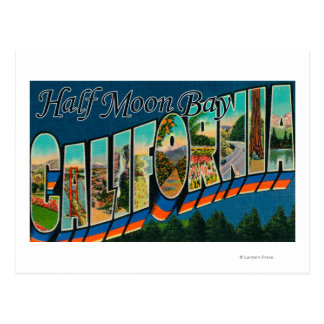 Half Moon Bay, California - Large Letter Scenes Postcard