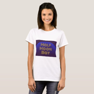 Half Moon Bay California T-Shirt