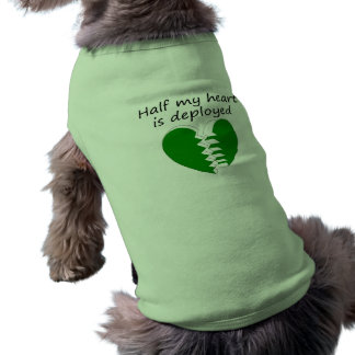 Half My Heart Is Deployed Pet Clothes