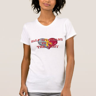 Half my heart is in Army(Fiance) T Shirts