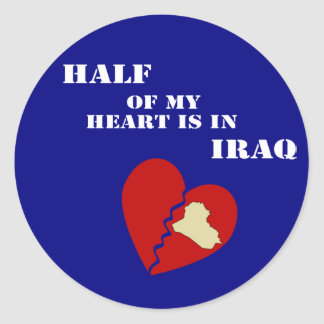 Half Of My Heart Is In Iraq Classic Round Sticker