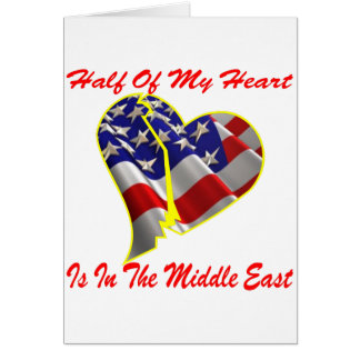 Half Of My Heart Is In The Middle East Greeting Card