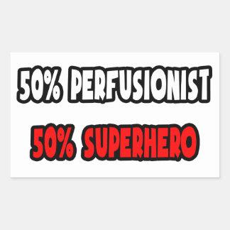Half Perfusionist ... Half Superhero Sticker