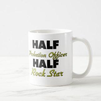 Half Probation Officer Half Rock Star Coffee Mug