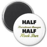 Half Recruitment Manager Half Rock Star 2 Inch Round Magnet