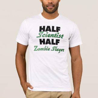 Half Scientist Half Zombie Slayer T-Shirt
