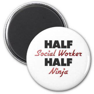 Half Social Worker Half Ninja 2 Inch Round Magnet