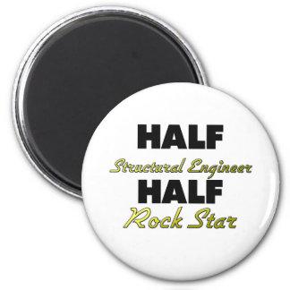 Half Structural Engineer Half Rock Star Magnet