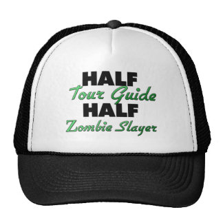 Half Tour Guide Half Zombie Slayer Mesh Hat